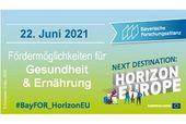 Horizon Europe - Fördermöglichkeiten für Gesundheit und Ernährung