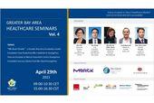 Greater Bay Area (GBA) Healthcare Seminars series Vol.4
